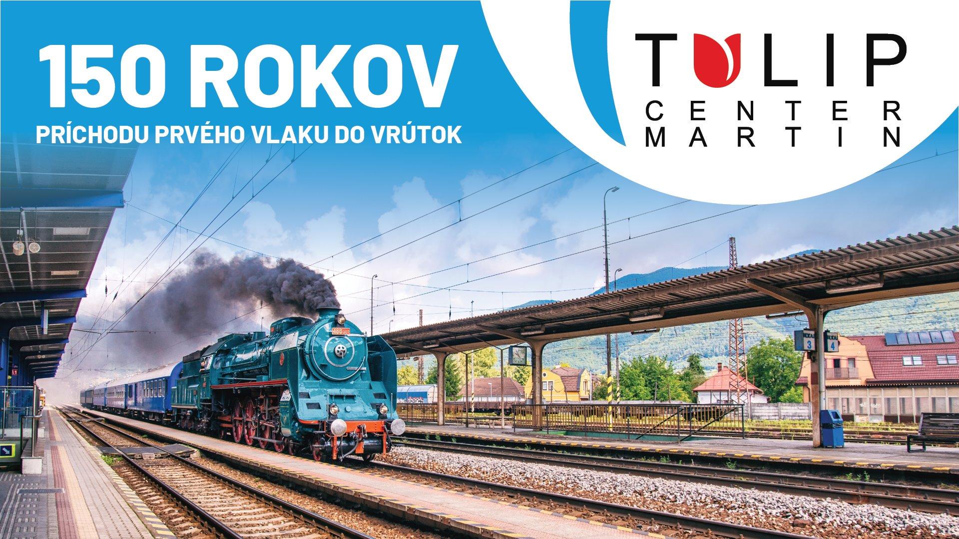 150 rokov príchodu prvého vlaku do Vrútok